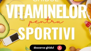 Ghidul Vitaminelor pentru Sportivi
